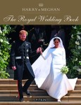 Harry & Maghan - THE ROYAL WEDDING BOOK - HARDBACK